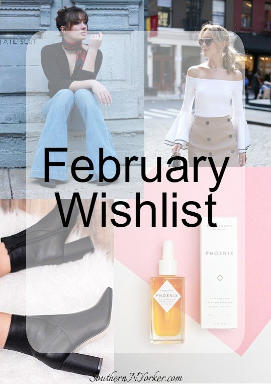 February Wishlist - Flare Jeans, Facial Oils, Bell Sleeves, and Black Heel Ankle Boots