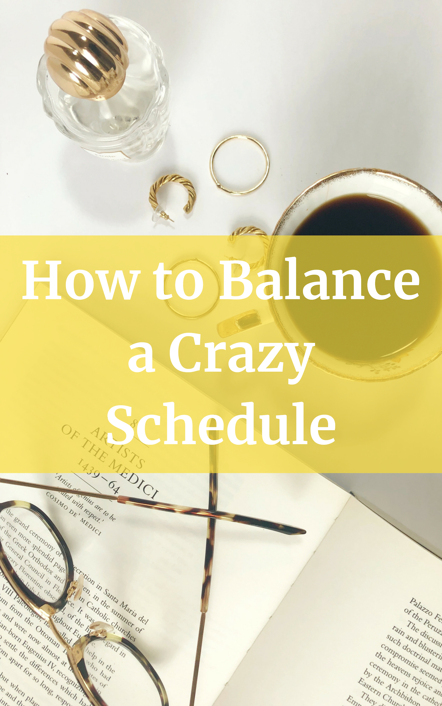how to balance a crazy busy schedule