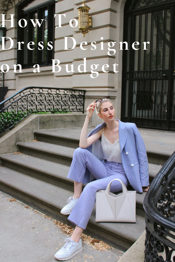How to Dress Designer on a budget