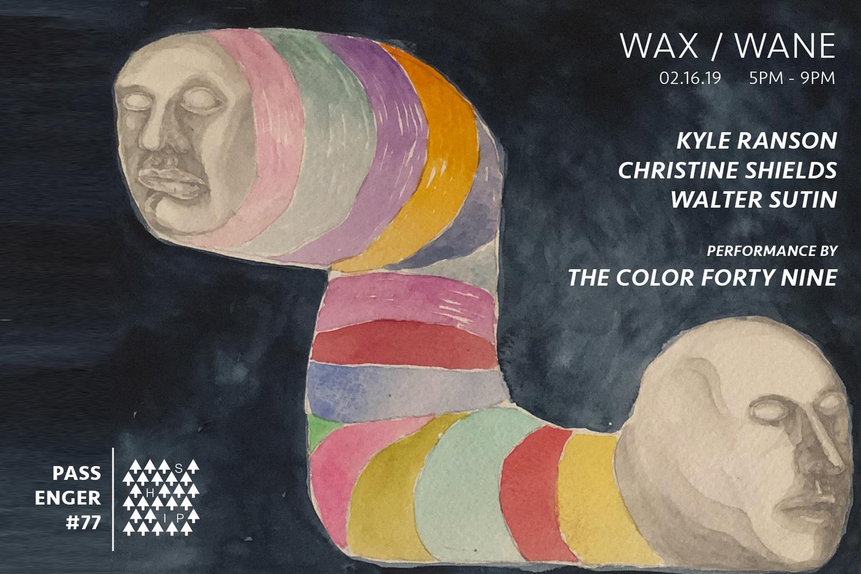 WAX / WANE