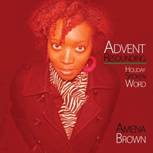 Amena Brown Advent Resounding.jpg