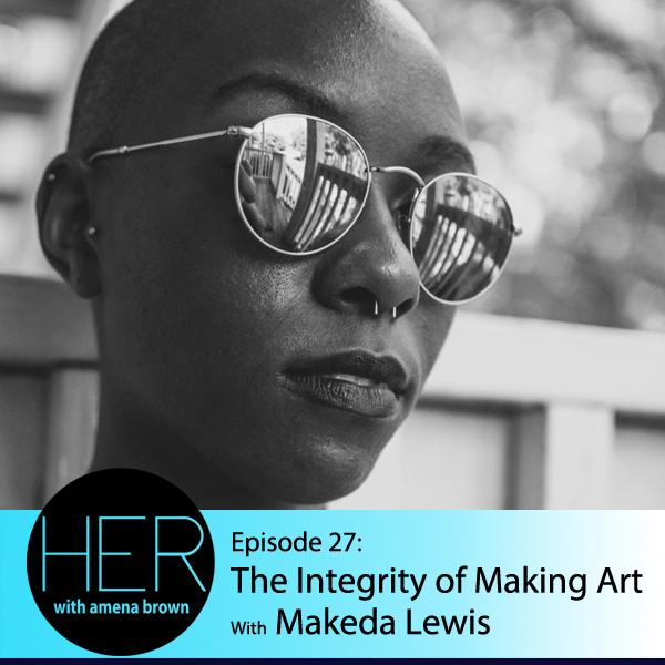 Episode 27 Makeda Lewis.jpg