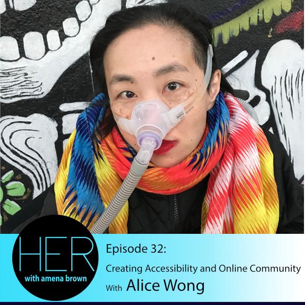 HER Season 3 Episode 32 Alice Wong.jpg