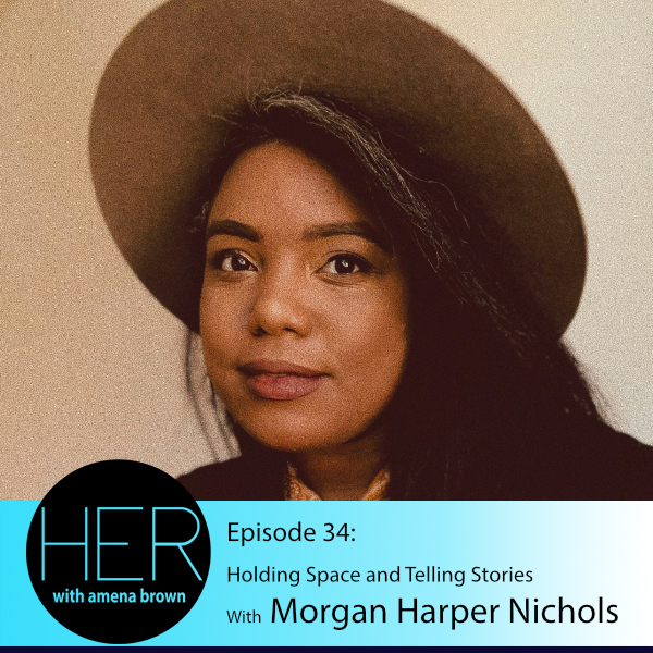 HER Season 3 Episode 34 Morgan Harper Nichols.jpg