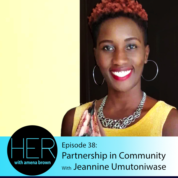 HER Season 3 Episode 38 Jeannine Umutoniwase.jpg