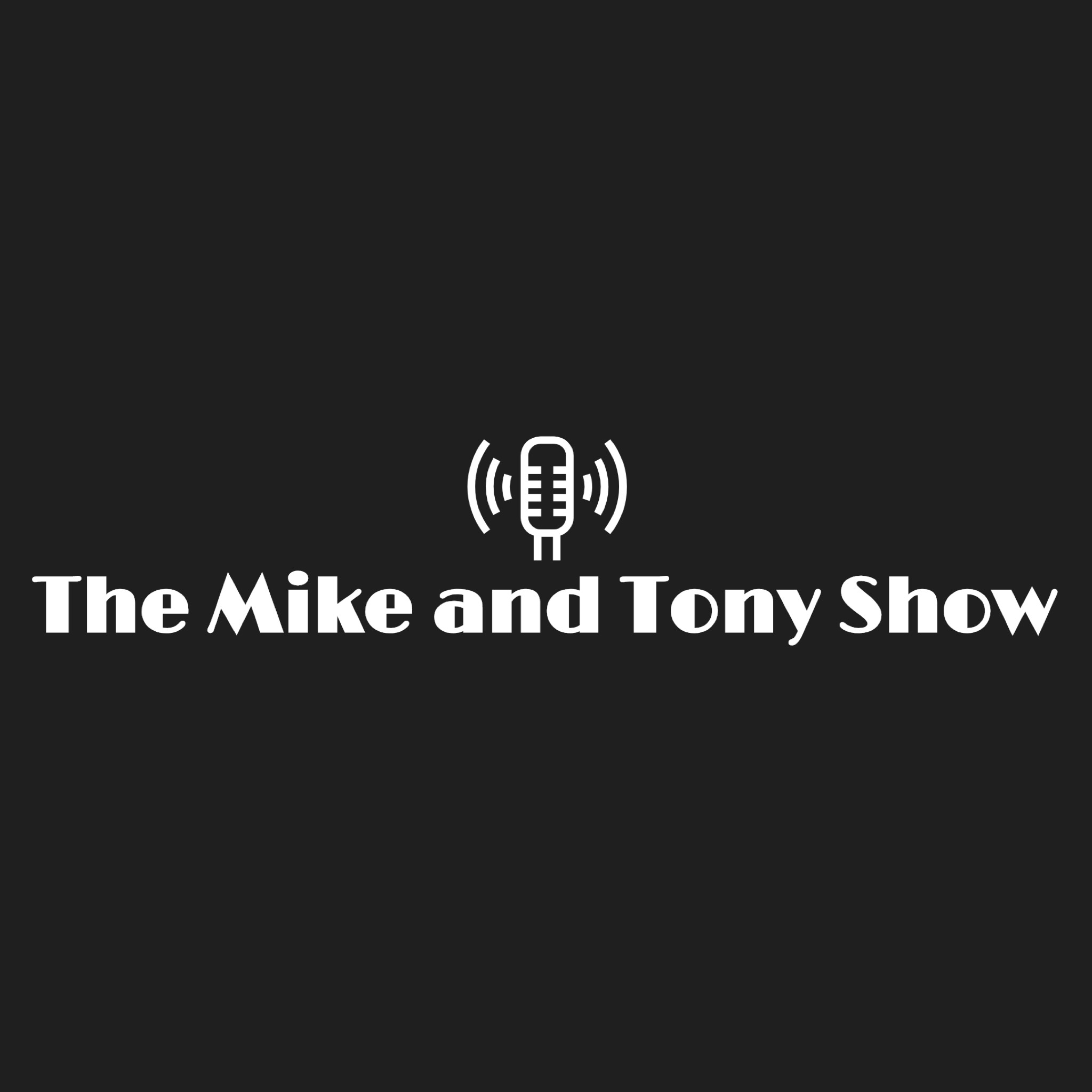 The Mike and Tony ShowA-Chording to Mike and Tony