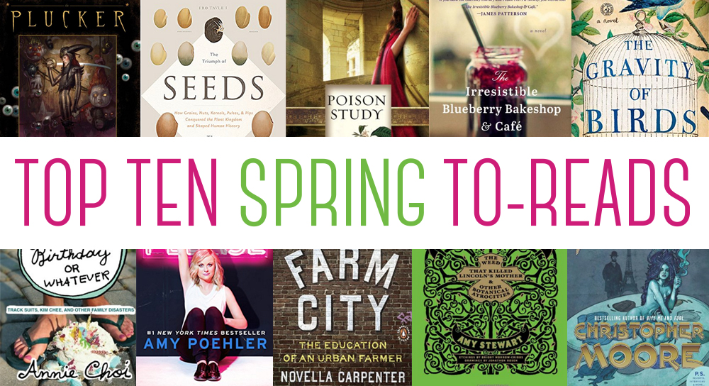 TOP TEN TUESDAY: SPRING TO-READ LIST