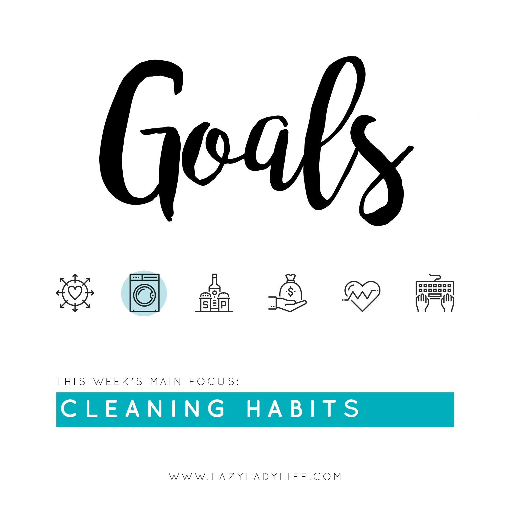 Goals-Cleaning-Habits-LazyLadyLife.jpg