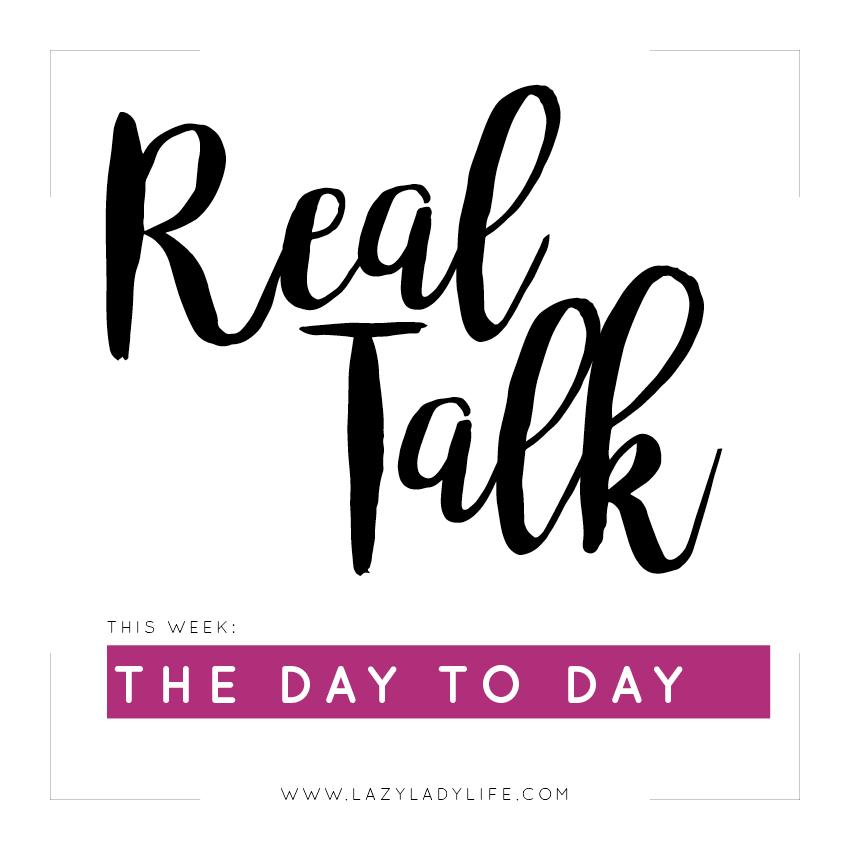 102317-RealTalk-LazyLadyLife.jpg