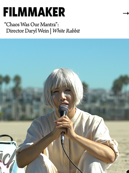 "June 2, 2017   Filmmaker magazine interview with daryl wein on ""white rabbit"""