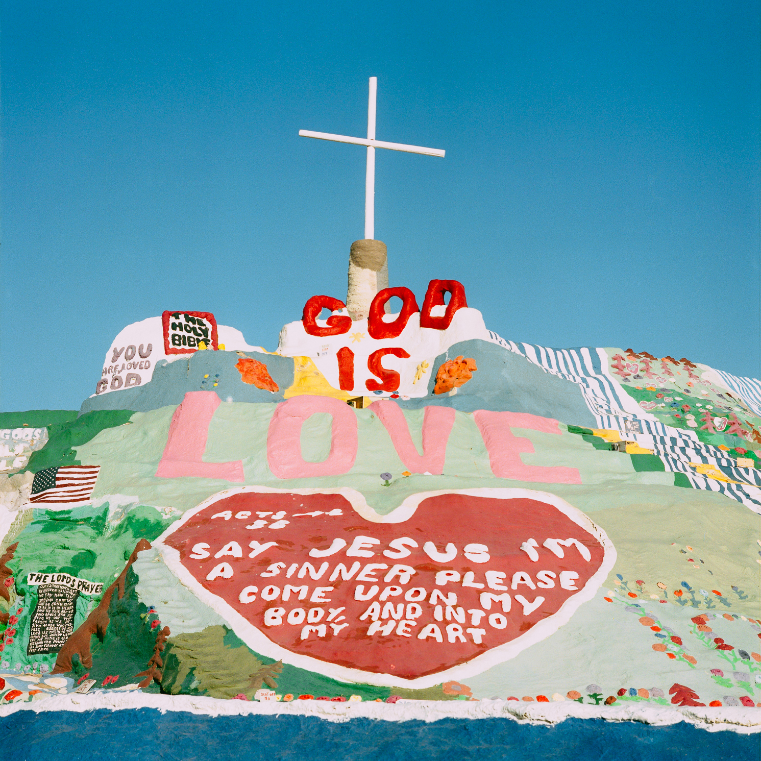 GOD IS LOVE.  SALVATION MOUNTAIN, CA.
