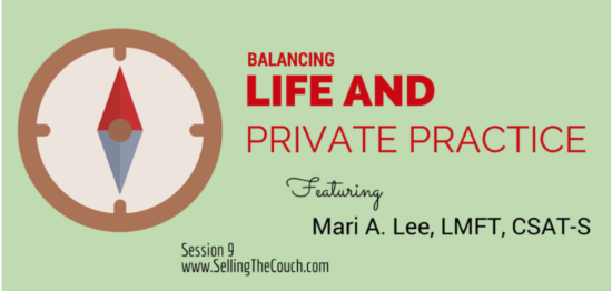 Balancing Life and Private Practice Podcast