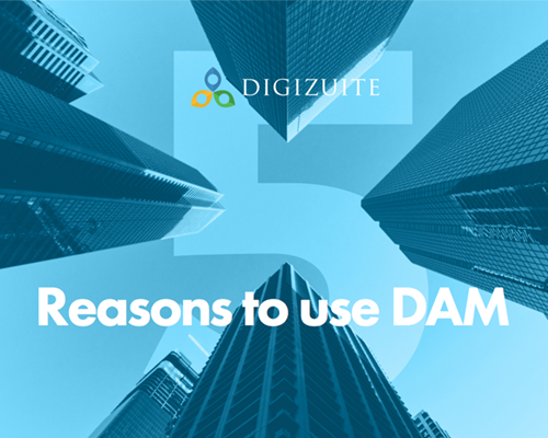 5-reasons-to-use-digital-asset-management.png
