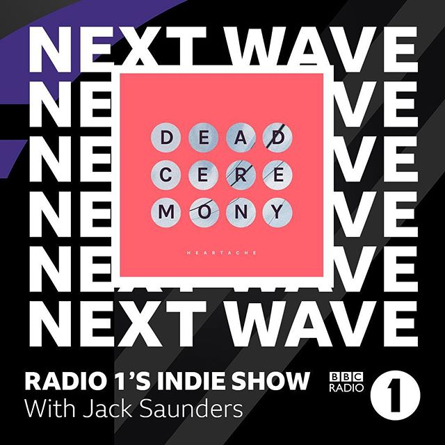 We're on the 'Next Wave' 🌊 . You can catch 💔 on @bbcradio1 tonight with @jackxsaunders from 11pm (UK) #bbcradio1 #deadceremony #heartache #newmusic