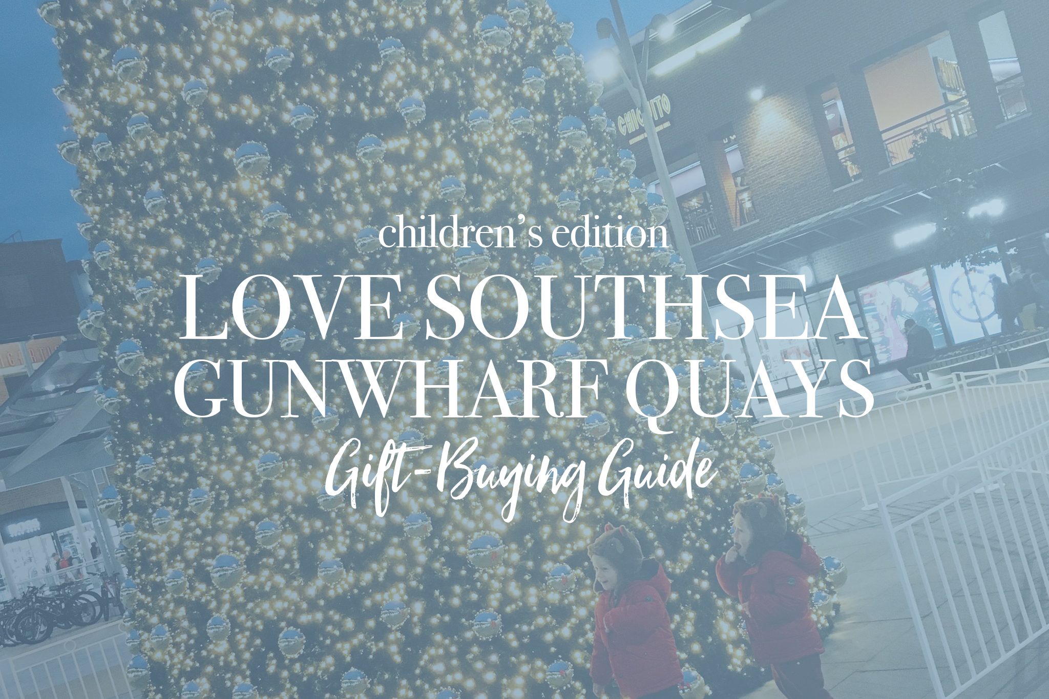 Gunwharf Quays Kids Gift Guide