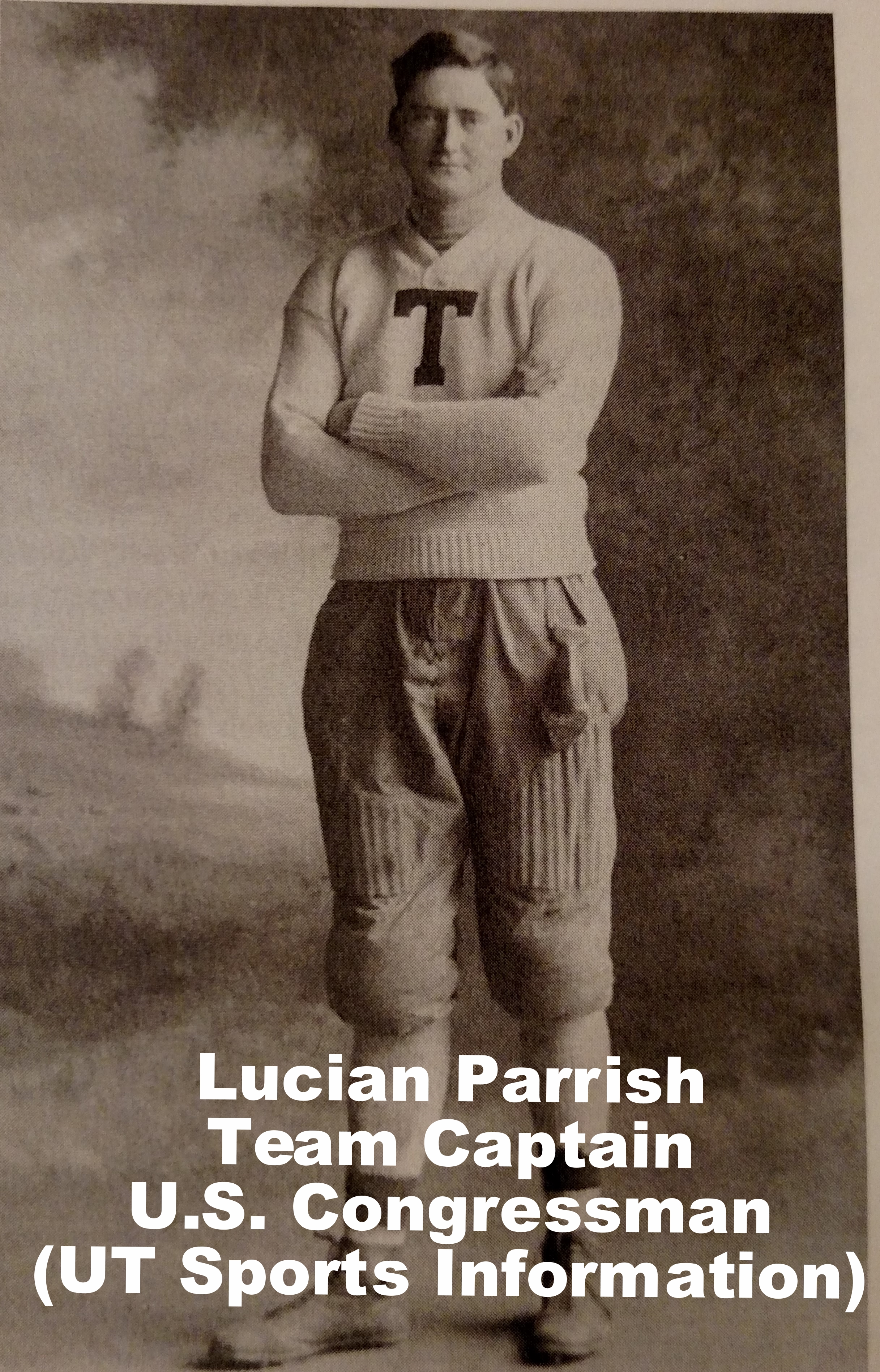 US Congressman Lucian Parrish -Team Captain 1906