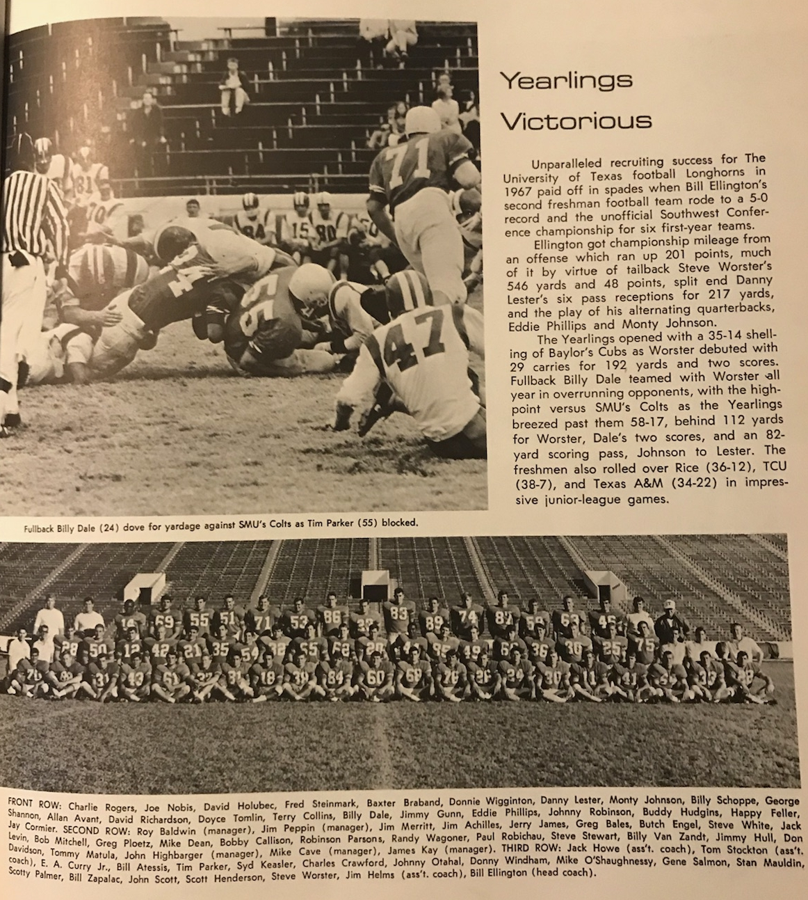 The 1967 Freshman class is statistically the best recruiting classes in Longhorn football history.