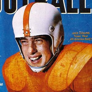 The first issue of Texas Football magazine. Jack Collins of Texas...before Coach Royal changed the colors back to burnt orange Played high school football at Highland Park. RB on the Longhorns teams of 1959-1961. -