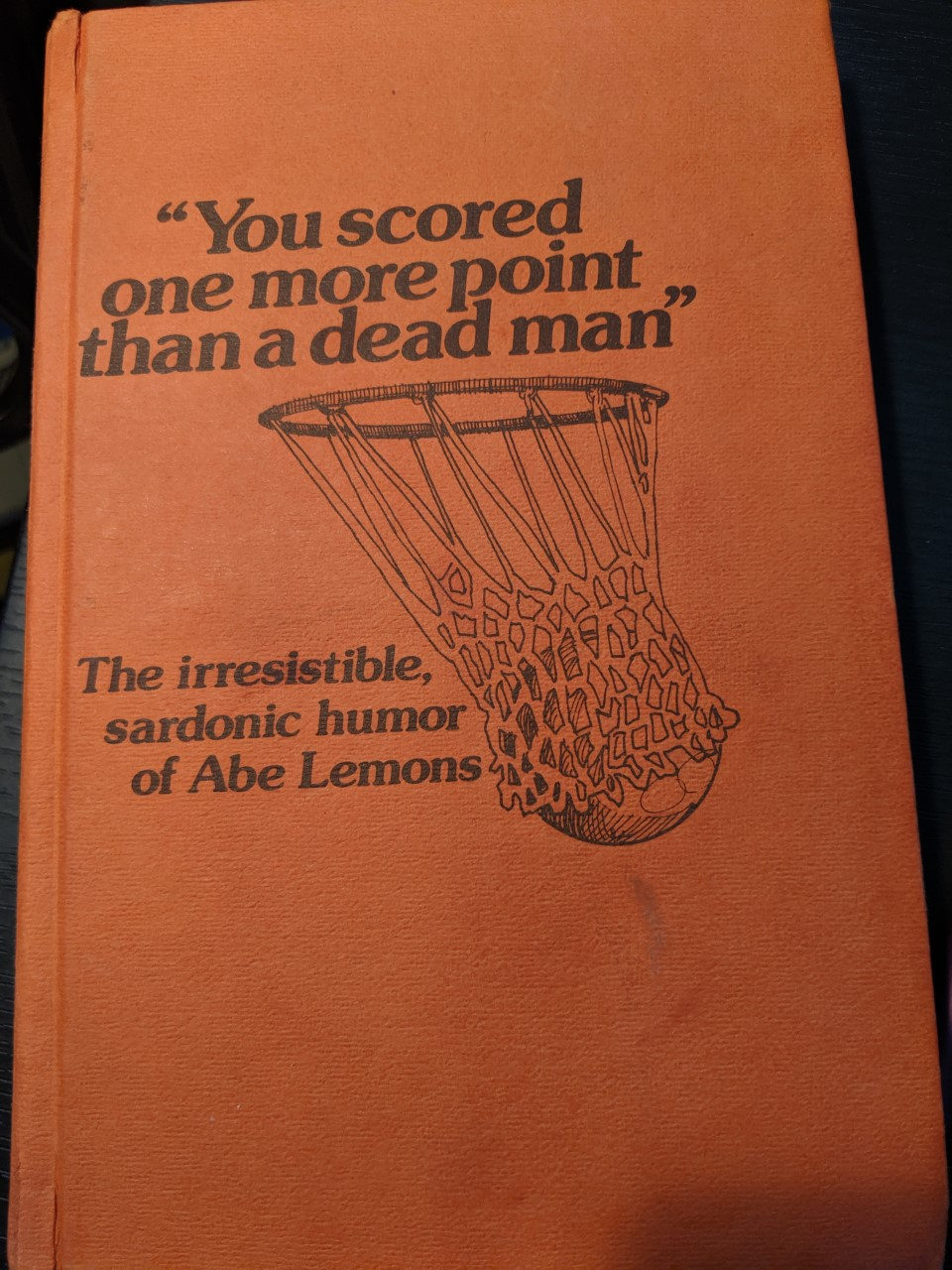 "You scored one more point than a dead man"" - selected, arranged and backgrounded by Robert Heard. Copy right 1978; Library of Congress 78-71848.- Lemon-Heard Company- 1022 Bonham Terrace- Austin, Texas 78704."