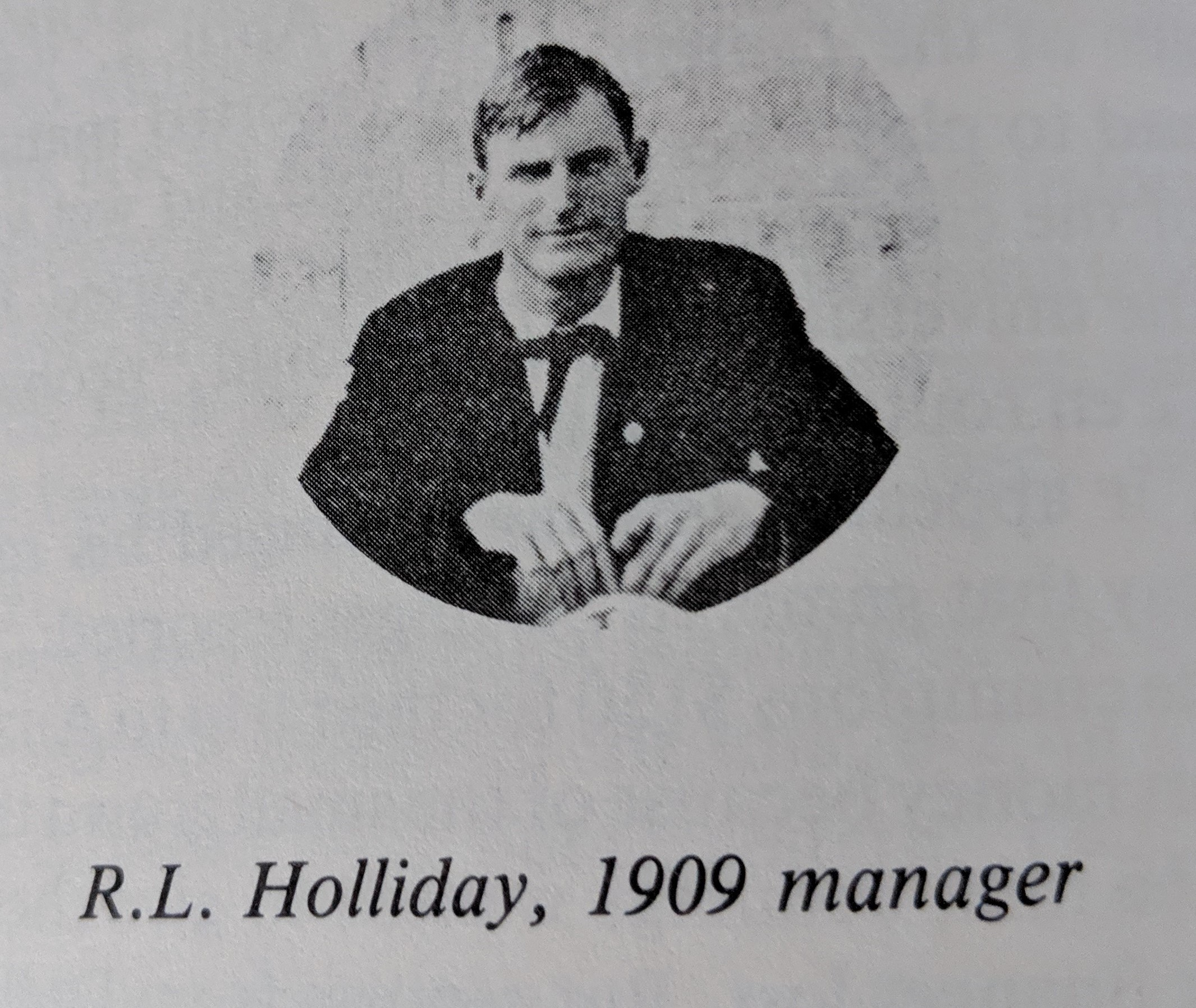 1909 R.L.Holliday manager.jpg