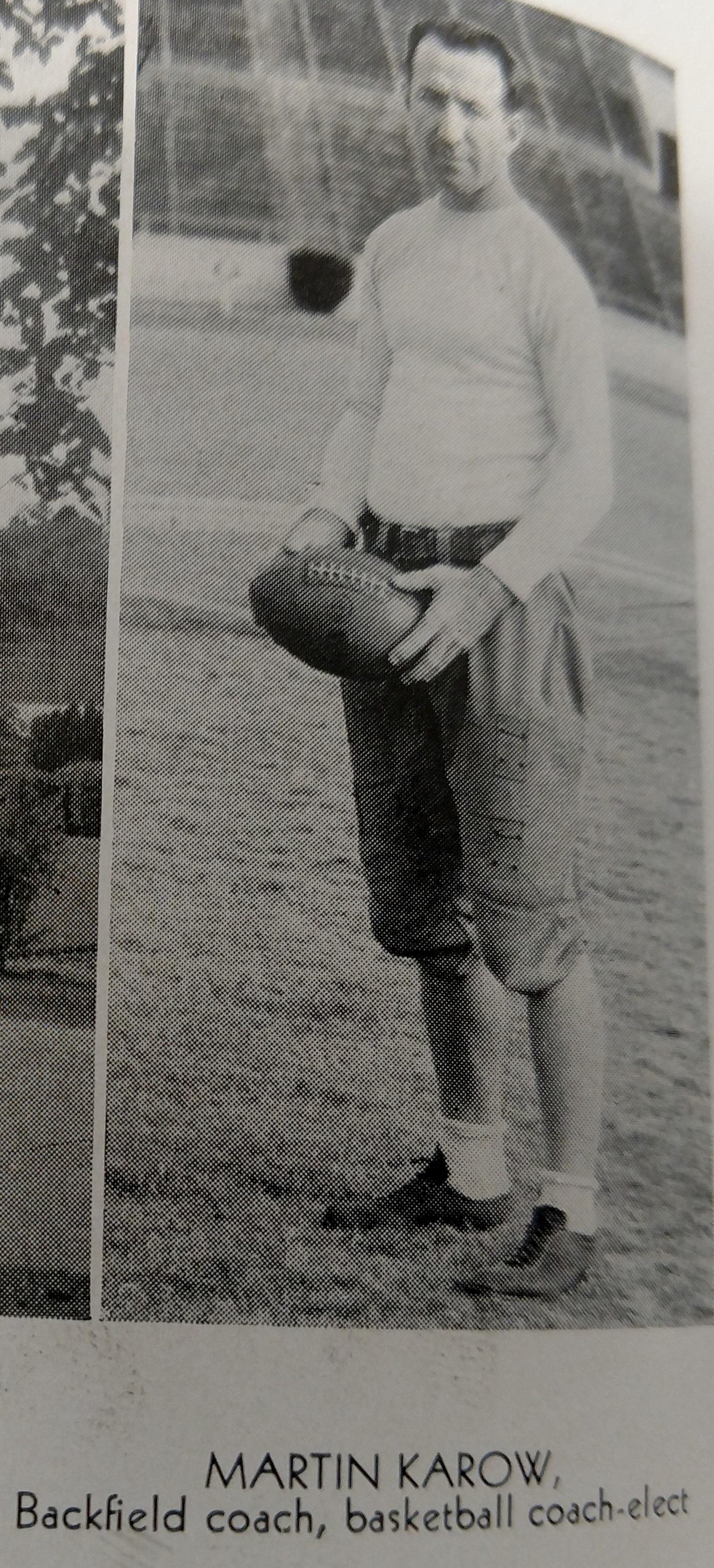 Martin Karow- asst. football coach and later head basketball coach