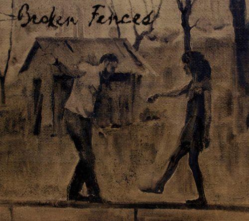Broken Fences.jpg