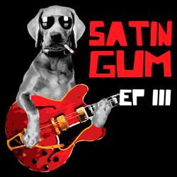 Satin Gum EP3.jpg