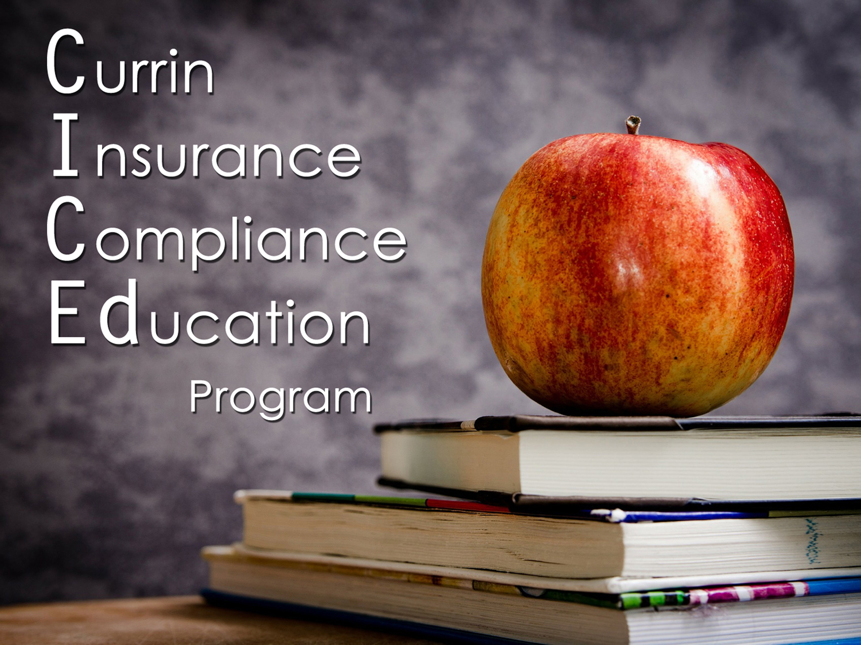 Currin Insurance Compliance Education (CICEd)