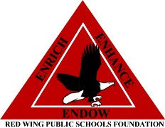 The Red Wing Public Schools Foundation mission is to Enrich, Enhance, and Endow the educational experience of Red Wing's students.   http://www.redwingschools.org/