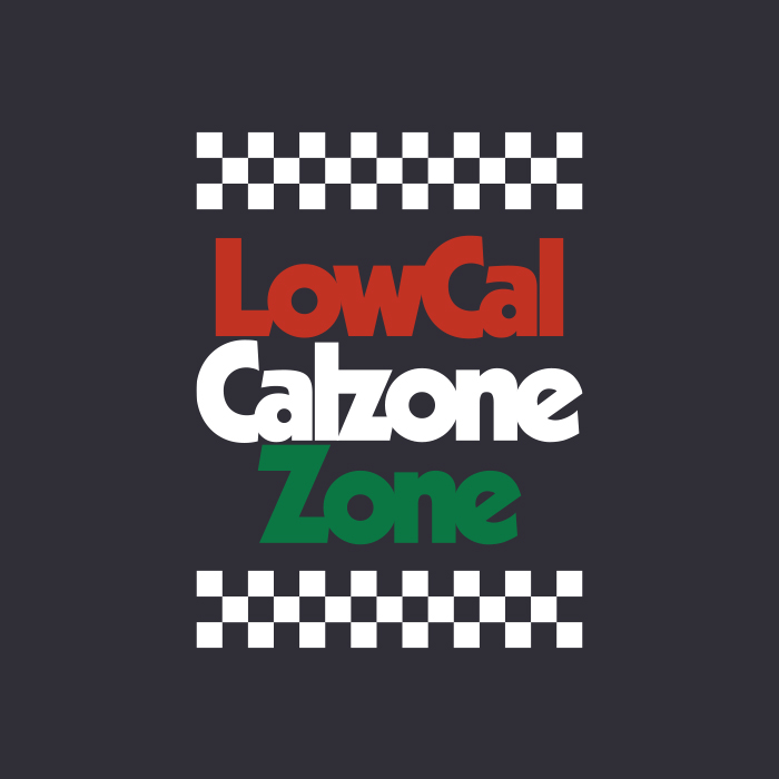 _073: Low-Cal Calzone Zone