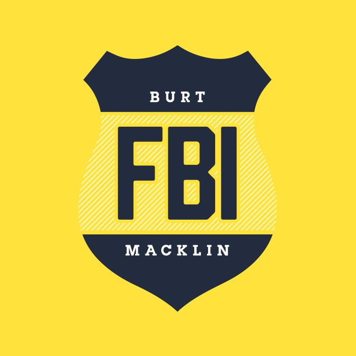 _087: Burt Macklin, FBI