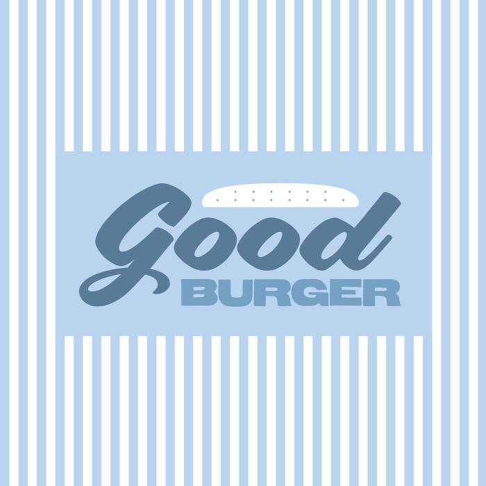 _102: Good Burger