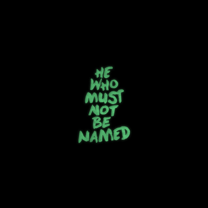 _189: He-Who-Must-Not-Be-Named