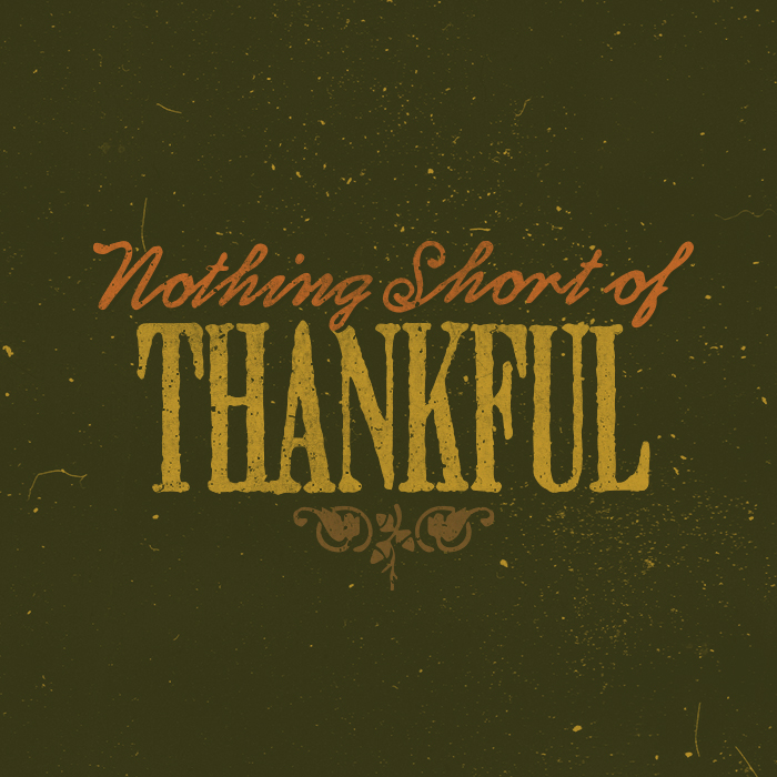 _330: Nothing Short of Thankful