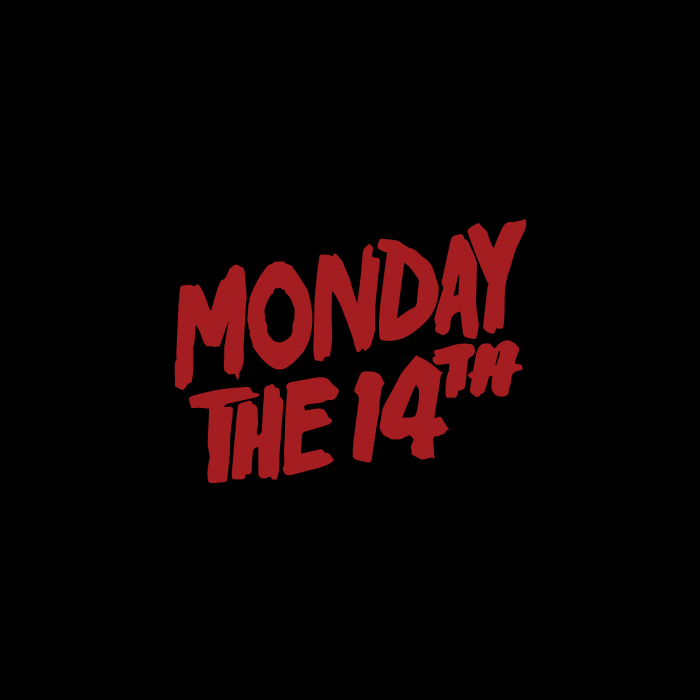 _256: Monday the 14th | Friday the 13th