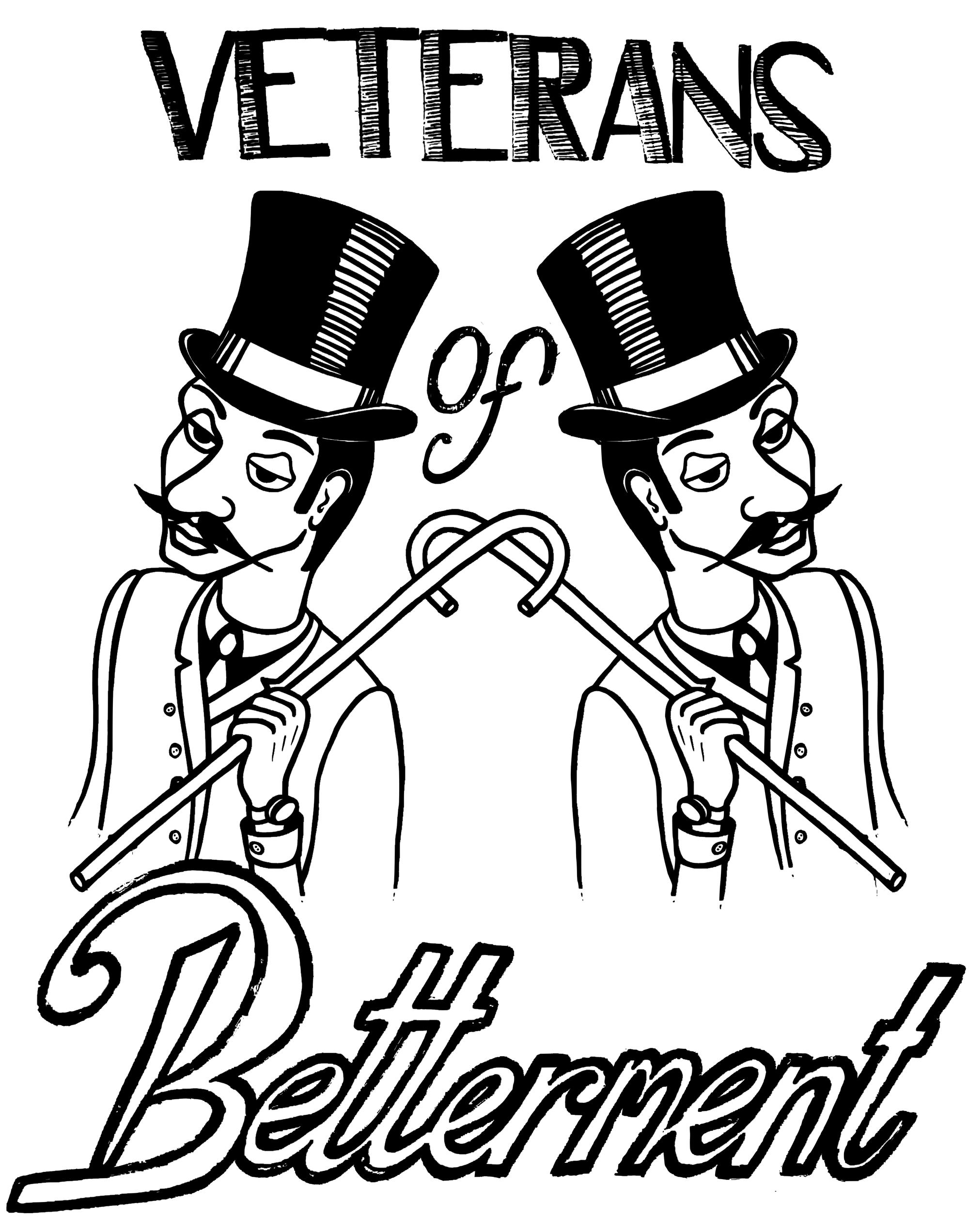 Veterans of Betterment (2013)