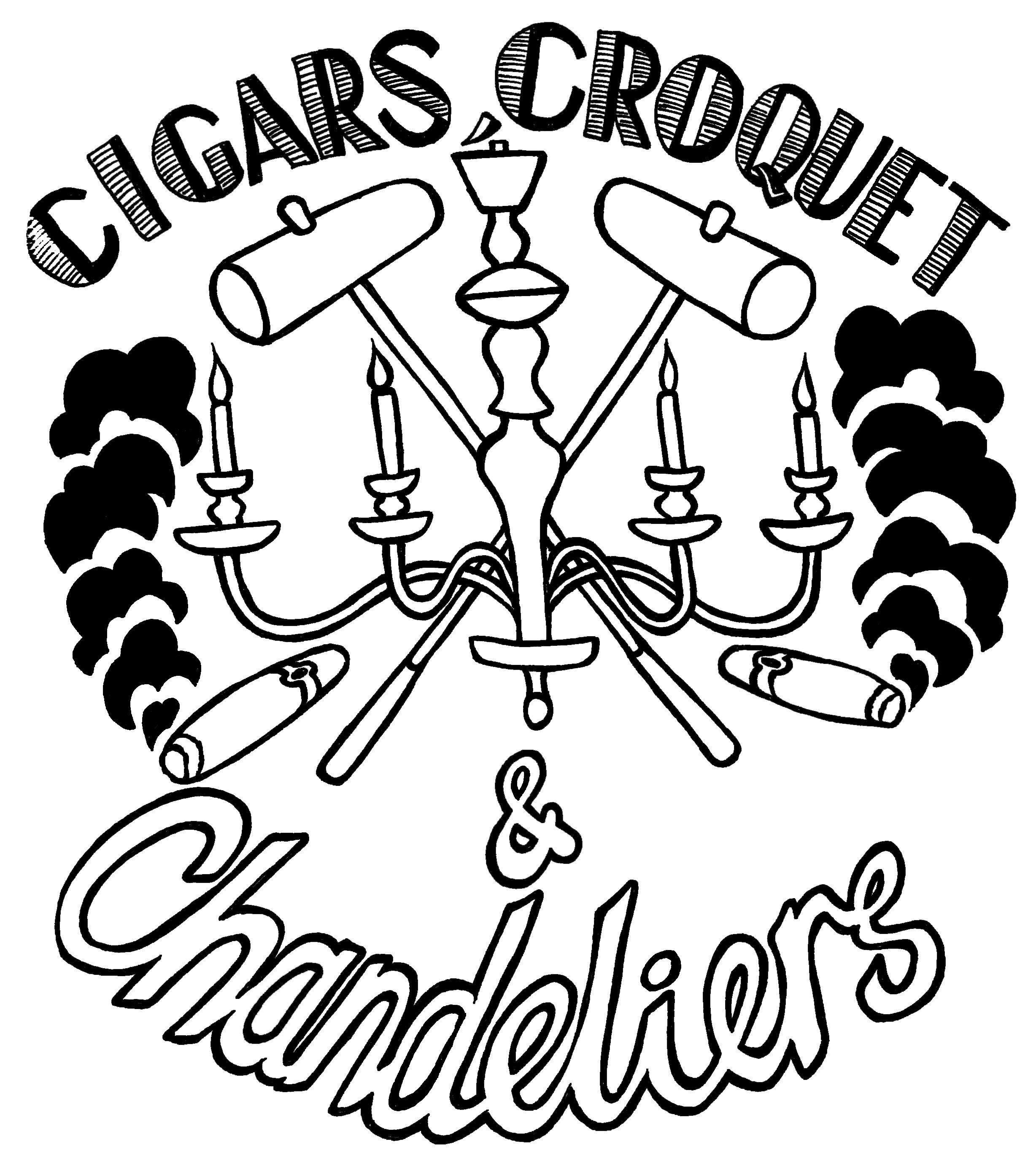 Cigars, Croquet & Chandeliers (2014)