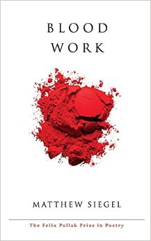 Blood Work is available now from University of Wisconsin Press