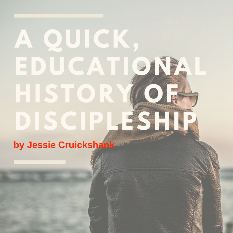 A-quick-educational-history-on-Discipleshipby-Jessie-Cruickshank-1.png