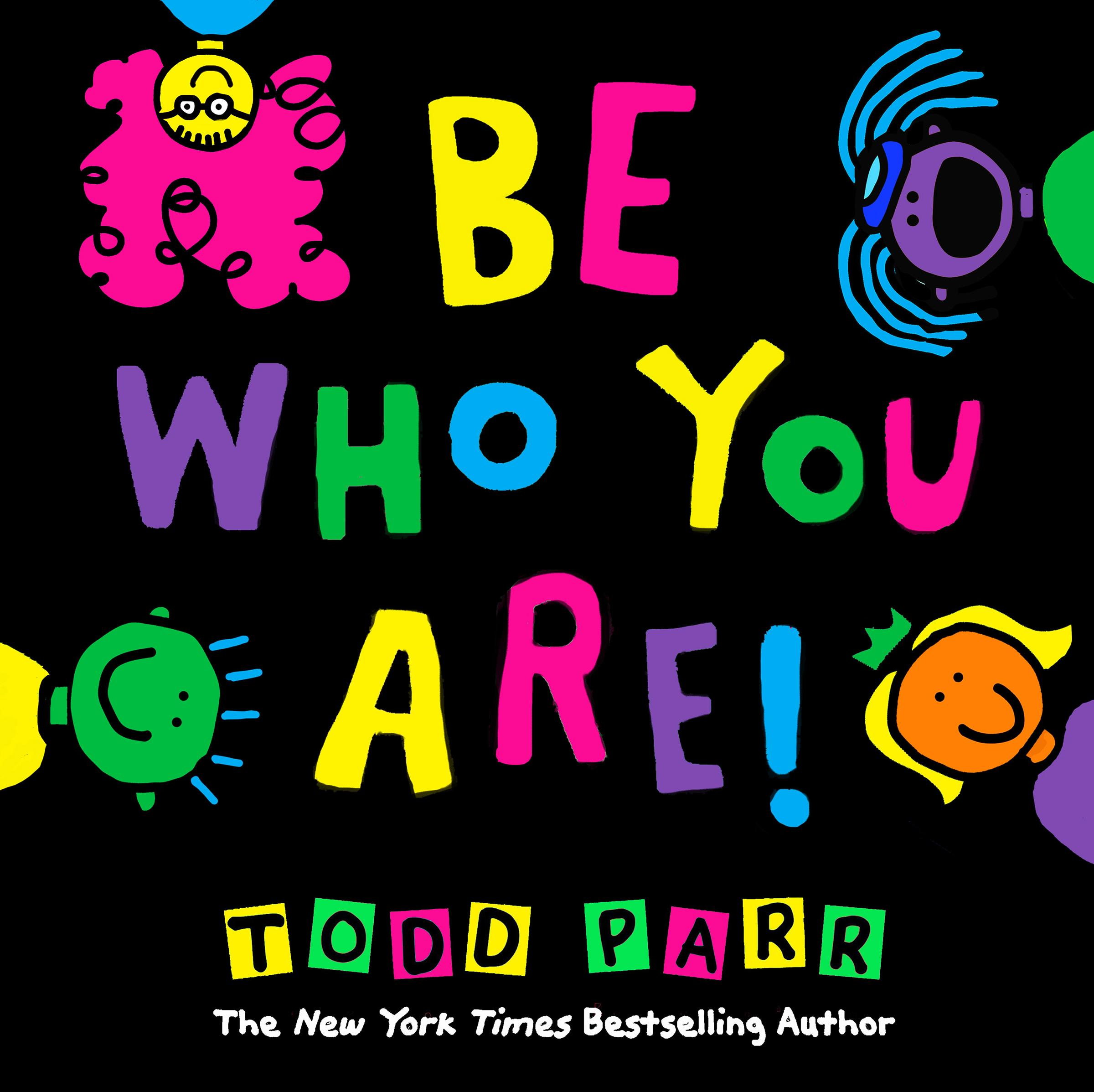 Todd Parr - Be who you are
