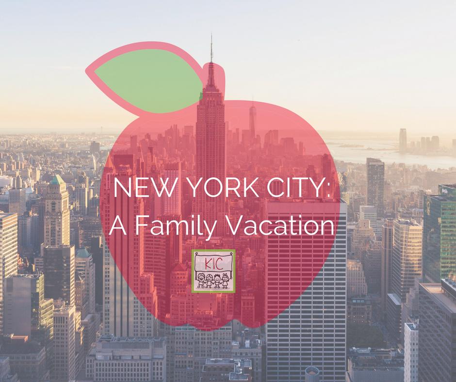 New York City: A Family Vacation