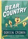 Bear country: Bearly a Misadventure by Doreen Cronin