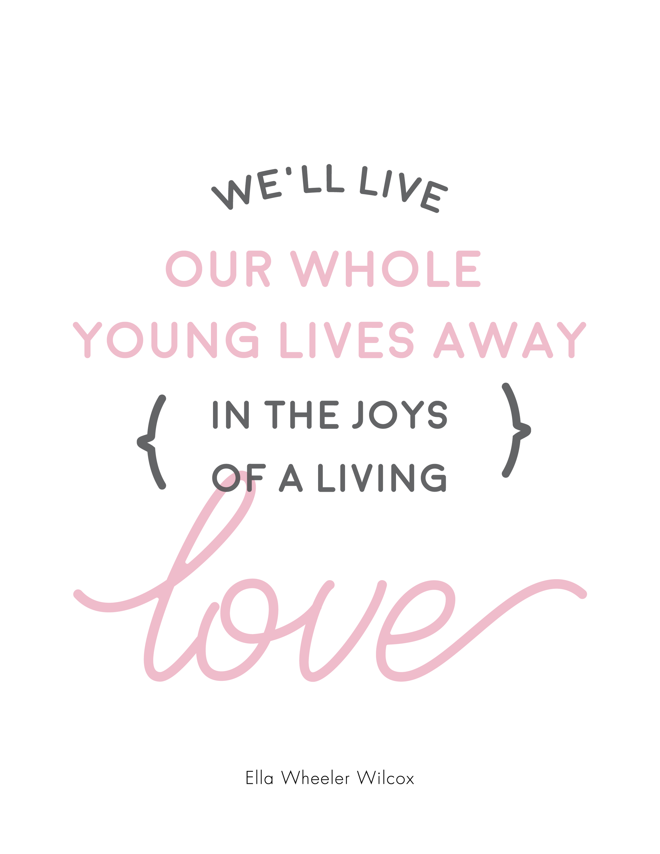 """Free printable from the poem, """"I love you"""" by Ella Wheeler Wilcox"""