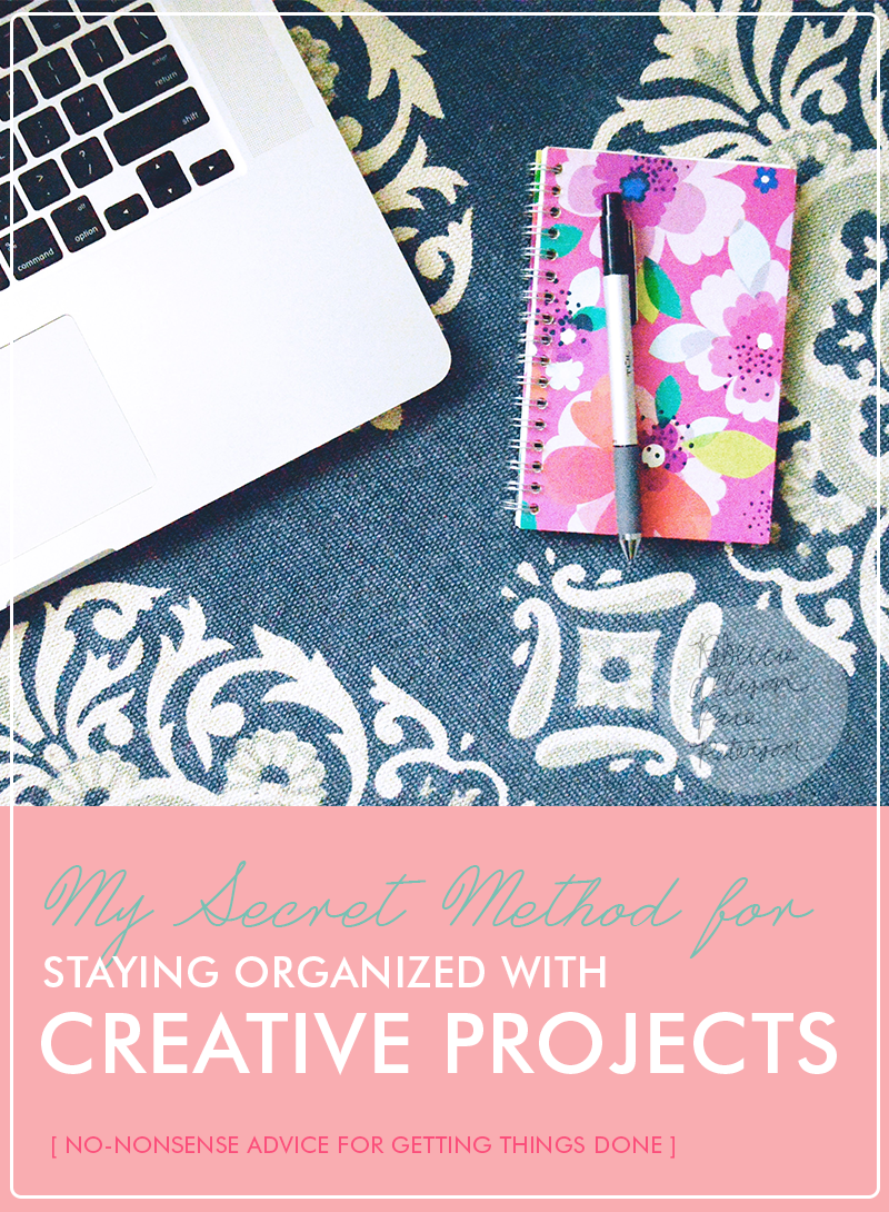 Get organized for your next creative project with these tips! www.rebeccapetersonstudio.com