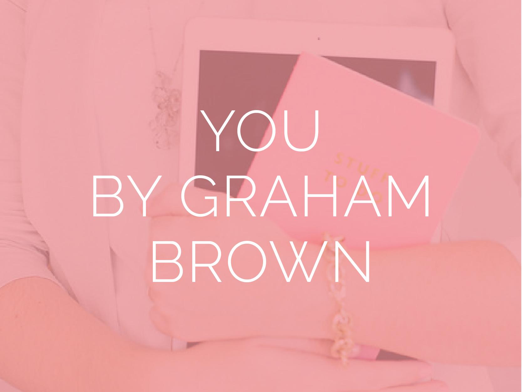 YouGrahamBrown-01.png