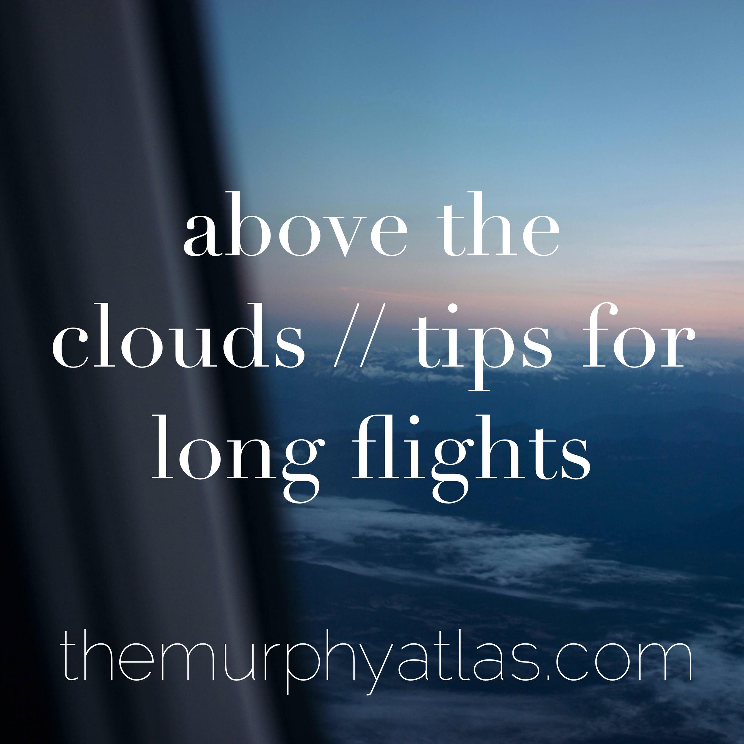 Tips for long flights - The Murphy Atlas