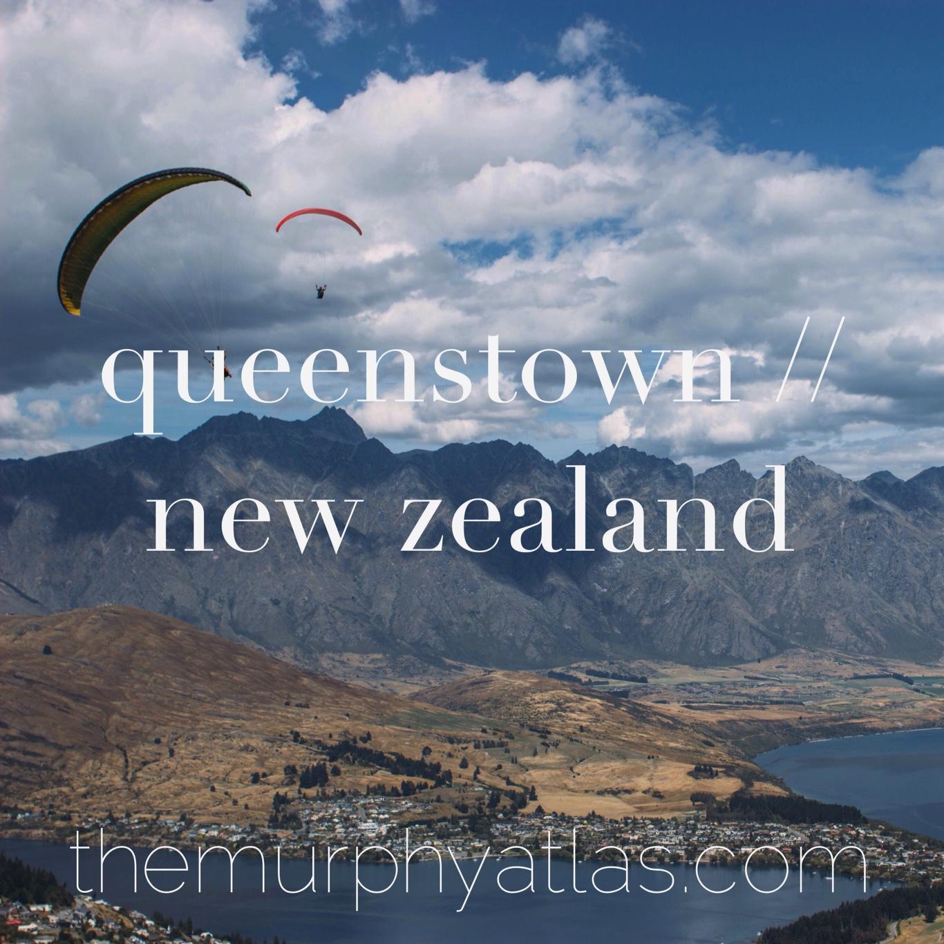 Queenstown New Zealand City Guide - The Murphy Atlas