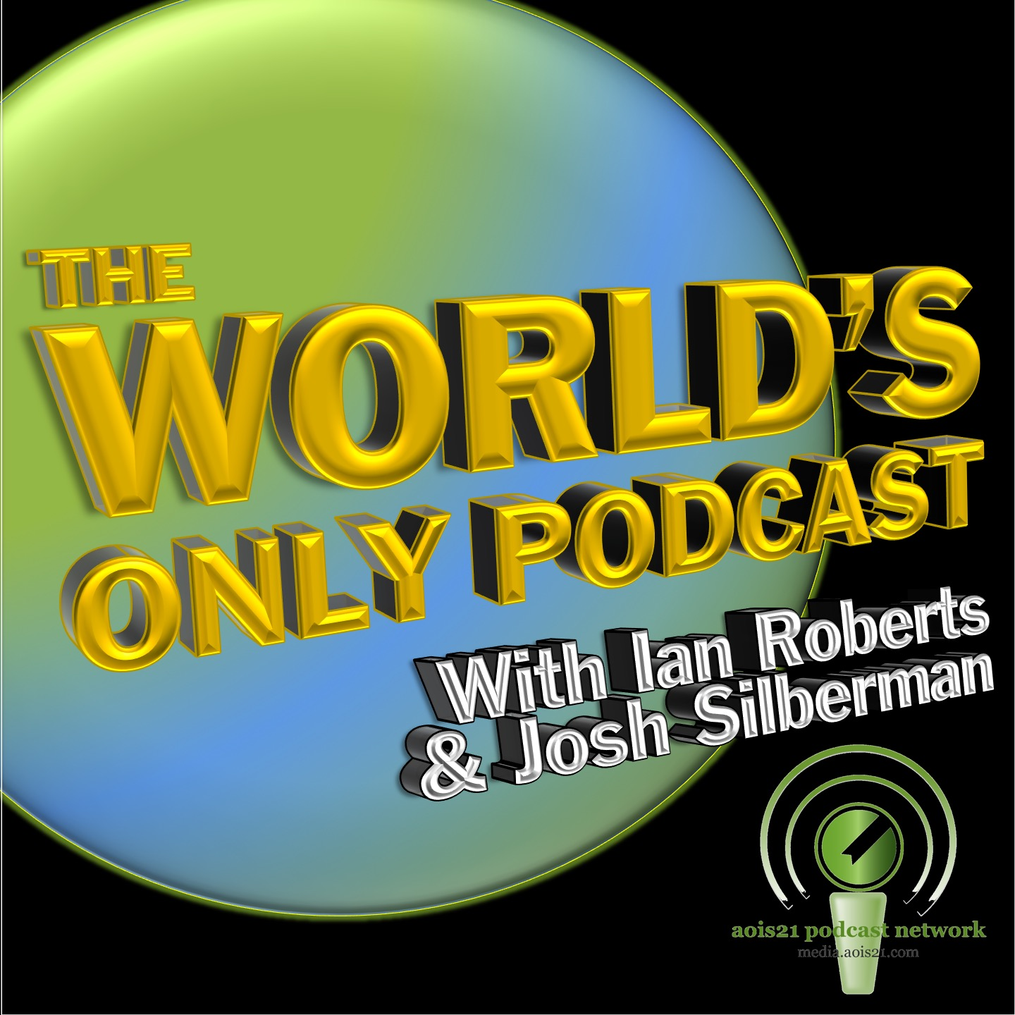 Click Above to listen to 'The World's Only Podcast with Ian Roberts and Joshua Silberman'