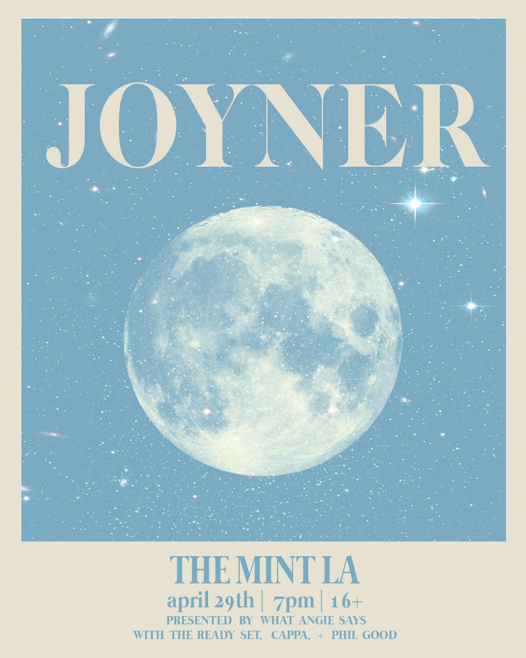 JOYNER Poster  $10.00