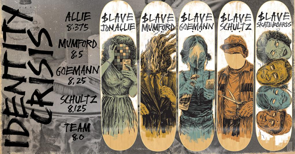 Slave Skateboards Identity Crisis